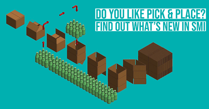 Do you like Pick & Place? Find out what's new in SMI!